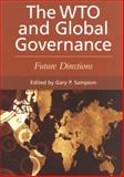 The WTO and Global Governance : Future Directions, United Nations, 9280811541