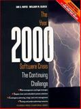 The Year 2000 Software Crisis : The Continuing Challenge, Hayes, Ian and Ulrich, William M., 0139601546