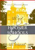 Hoosier Schools : Past and Present, , 0253211549