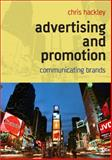 Advertising and Promotion : Communicating Brands, Hackley, Chris, 0761941541