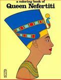 Queen Nefertiti, Bellerophon Books Staff, 0883881543