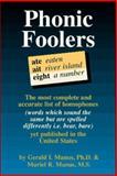 Phonic Foolers, Gerald B. Manus and Muriel R. Manus, 0887391540