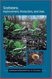 Soybeans : Improvement, Production, and Uses, H. Roger Boerma, 0891181547