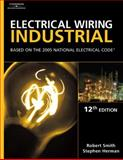 Electrical Wiring Industrial : Based on the 2005 National Electric Code, Smith, Robert L. and Herman, Stephen L., 1401851541