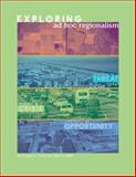 Exploring Ad Hoc Regionalism, Porter, Douglas R. and Wallis, Allan D., 1558441549