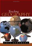 Teaching Geography, Gersmehl, Phil and Gersmehl, Philip J., 1593851545