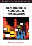 New Trends in Audiovisual Translation, , 1847691544