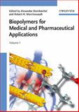 Biopolymers for Medical and Pharmaceutical Applications : Humic Substances, Polyisoprenoids, Polyesters, and Polysaccharides, , 3527311548