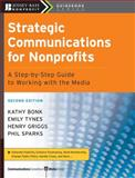 Strategic Communications for Nonprofits 2nd Edition