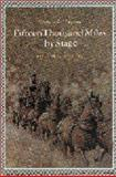 Fifteen Thousand Miles by Stage, 1877-1880, Carrie A. Strahorn, 080329154X