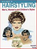 Milady's Hairstyling : Men's, Women's and Children's Styles, Young, Kenneth, 1562531549
