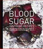 Blood Sugar, Michael Moore, 1742571549