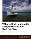 VMware Horizon View 5. 3 Design Patterns and Best Practices, Jason Ventresco, 1782171541