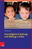 Interreligiose Erziehung und Bildung in Kitas, Harz, Frieder, 3525701543
