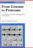 From Genome to Proteome : Advances in the Practice and Application of Proteomics, , 3527301542