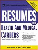 Resumes for Health and Medical Careers, Editors of VGM, VGM, 0071411542