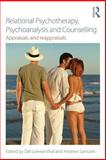 Relational Psychotherapy, Psychoanalysis and Counselling : Appraisals and Reappraisals, , 0415721547