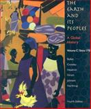 The Earth and Its Peoples Vol. C : A Global History since 1750, Bulliet, Richard W. and Crossley, Pamela Kyle, 0618771549