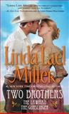 Two Brothers, Linda Lael Miller, 0743411544