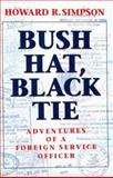 Bush Hat, Black Tie, Howard R. Simpson, 157488154X