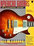 American Guitars, Tom Wheeler, 0062731548