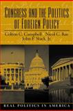 Congress and the Politics of Foreign Policy 9780130421548