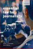 McNae's Essential Law for Journalists, Welsh, Tom and Greenwood, Walter, 019921154X