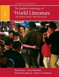 The Bedford Anthology of World Literature : The Modern World, 1650 - The Present, Davis, Paul and Harrison, Gary, 0312441541