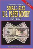 Standard Guide to Small-Size U. S. Paper Money, Dean Oakes and John Schwartz, 0896891542