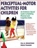 Perceptual-Motor Activities for Children 1st Edition