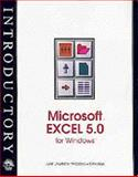 Introductory Microsoft Excel 5. 0 for Windows, Parsons, June J. and Oja, Dan, 1565271548