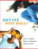 Get Fit, Stay Well! with Behavior Change Logbook 9780321721549