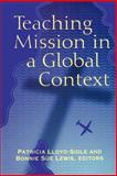 Teaching Mission in a Global Context, , 0664501540