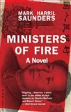 Ministers of Fire, Mark Harril Saunders, 0804011540