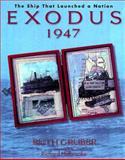 Exodus 1947, Ruth Gruber, 0812931548