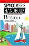 Newcomer's Handbook for Moving to and Living in Boston, Heather Gordon, 0912301546