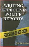 Writing Effective Police Reports 9780966551549