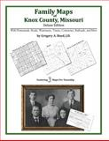 Family Maps of Knox County, Missouri, Deluxe Edition : With Homesteads, Roads, Waterways, Towns, Cemeteries, Railroads, and More, Boyd, Gregory A., 1420311549