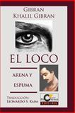 El Loco y Arena y Espuma, Gibran Gibran, 1492141542