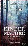 Der Kindermacher, Ulrike Schelhove, 1493681540