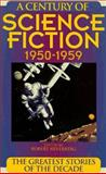 Century of Science Fiction, 1950-1959, Greenberg, Martin, 1567311547