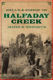 Hell's-A-Poppin' on Halfaday Creek, Hendryx, James B., 1618271547