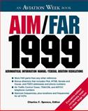 AIM-FAR, 1999 : Aeronautical Information Manual/Federal Aviation Regulations, , 0070601550