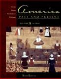 America, Past and Present : Chapters 1-13, Divine, Robert A. and Breen, T. H., 0321091558