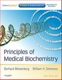 Principles of Medical Biochemistry : With STUDENT CONSULT Online Access, Meisenberg, Gerhard and Simmons, William H., 0323071554
