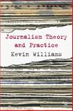 Comparative Journalism : Theory and Practice, Williams, Kevin and Wu, Yan, 0333971558