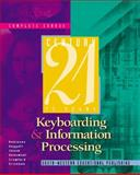 Century 21 Keyboarding and Information Processing, Complete Course : Copyright Update, Robinson, Jerry W., Jr. and Hoggatt, Jack P., 0538691557