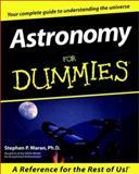 Astronomy for Dummies®, Stephen Maran, 0764551558