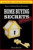 Home Buying Secrets Revealed, Kenn Renner, 1477661557