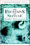 Fountains of Neptune, Ducornet, Rikki, 1564781550